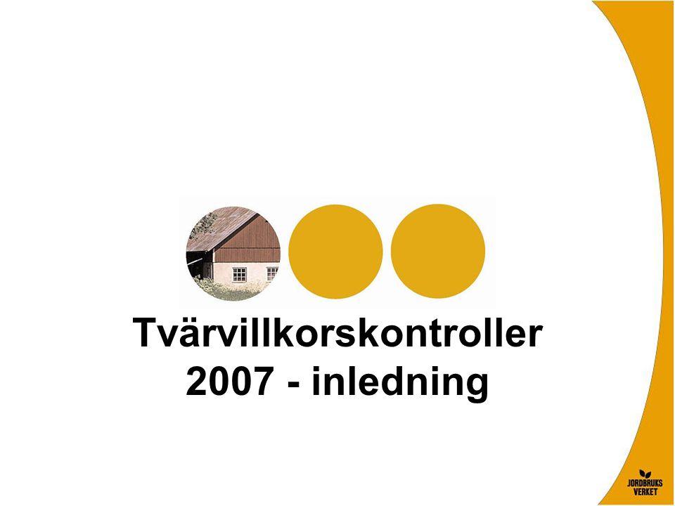 EU-regler om tvärvillkor Rådets förordning (EG) 1782/2003 Grunden för gårdsstöd och tvärvillkor Hänvisar bl.a.