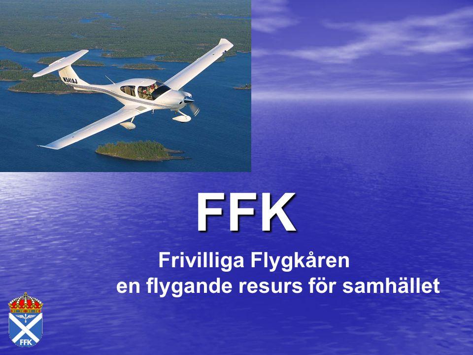 Frivilliga Flygkåren, FFK Frivilliga Flygkåren är frivilligorganisation för både Försvarsmakten och det civila samhället FFK består av 23 länsflygavdelningar med ca 2300 medlemmar Inom länsflygavdel- ningarna finns Krisberedskapsflyg och Hemvärnsflyg