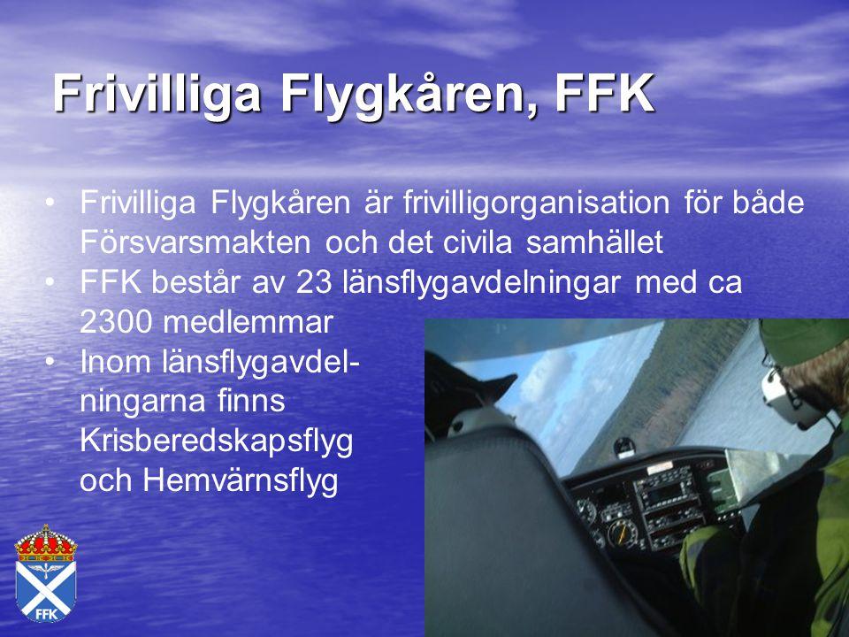 Frivilliga Flygkåren, FFK Frivilliga Flygkåren är frivilligorganisation för både Försvarsmakten och det civila samhället FFK består av 23 länsflygavde