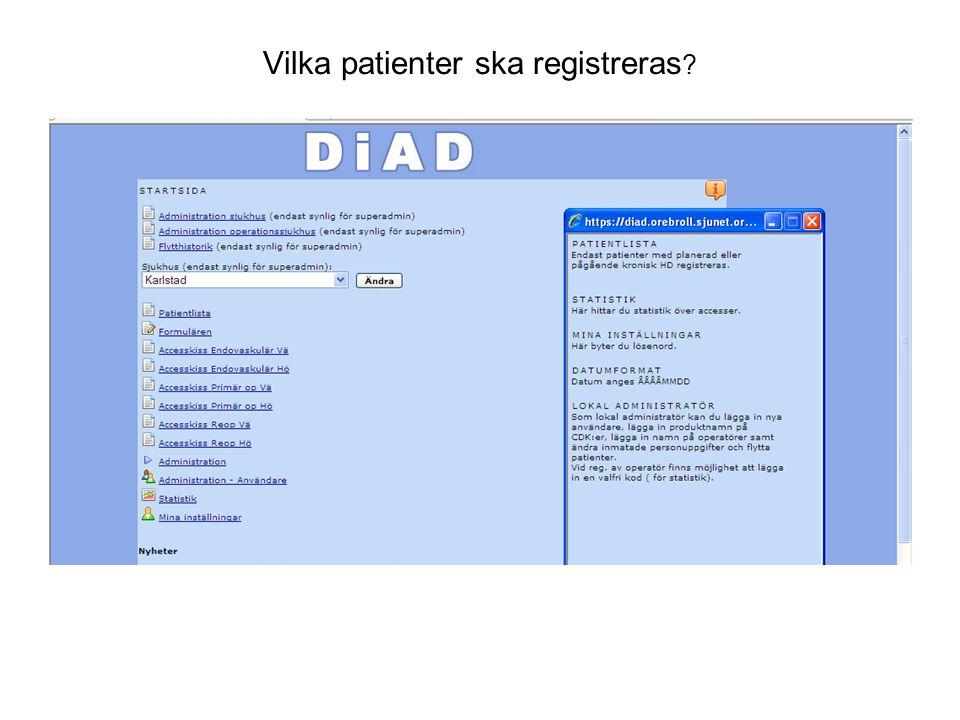 Vilka patienter ska registreras