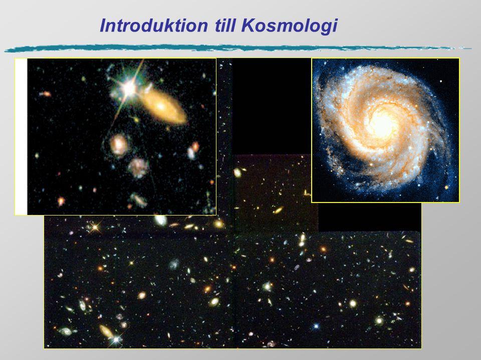 Kosmologiska konstanten, , A.Einstein (1917) Einstein trodde att Universum var statiskt, behövde därför en kompenserande kraft mot gravitationskraften