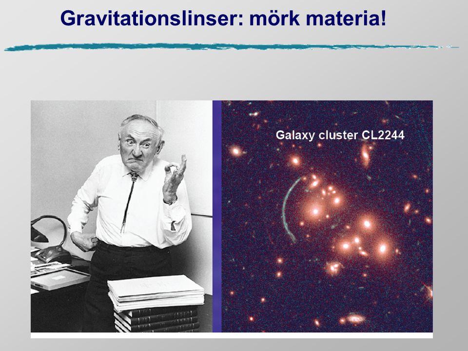 Gravitationslinser: mörk materia!