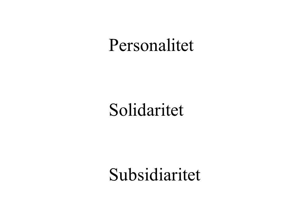 Personalitet Solidaritet Subsidiaritet
