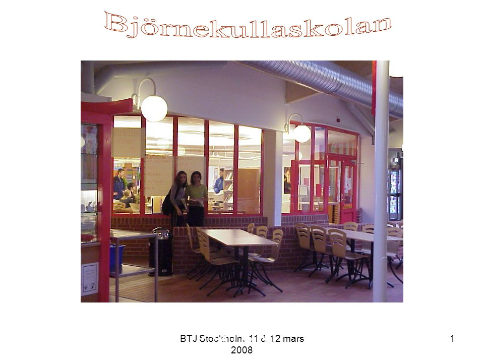 BTJ Stockholm 11 & 12 mars 2008 22 Björnekullaskolan Samarbete med datorläraren