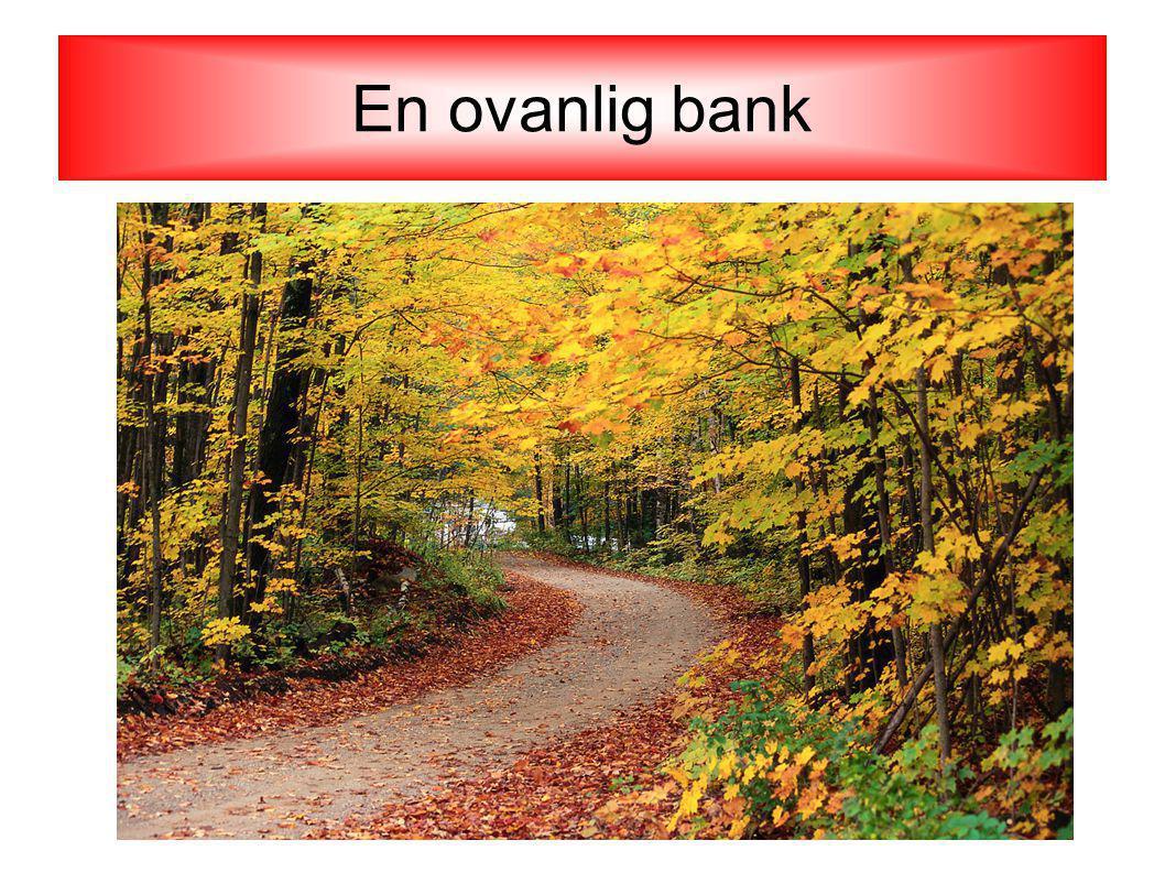 En ovanlig bank