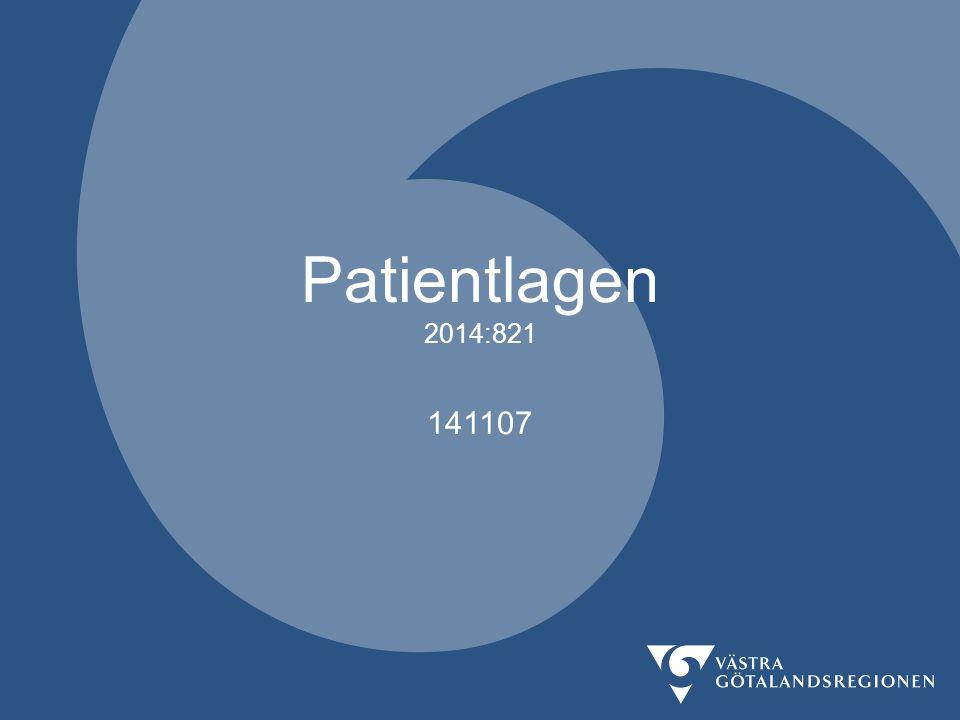 Patientlagen 2014-11-09 Patientmaktsutredningen hur patientens ställning inom och inflytande över hälso- och sjukvården kan stärkas (…) förbättra förutsättningarna för en god och jämlik vård (…) också lämna förslag till en ny patientlagstiftning där bestämmelser med betydelse för patientens ställning samlas