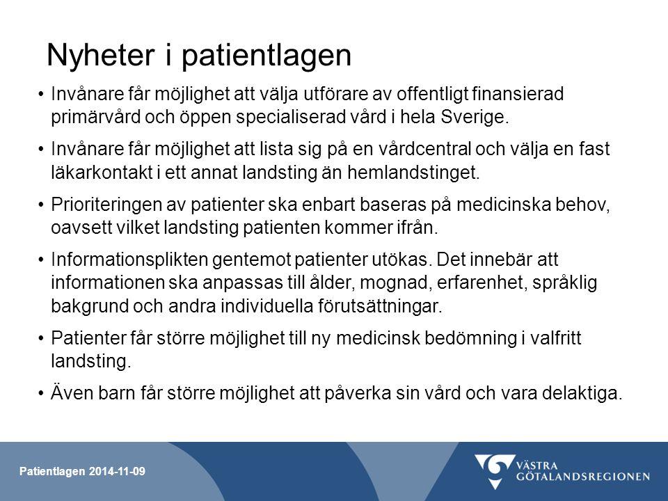 Nyheter i patientlagen Invånare får möjlighet att välja utförare av offentligt finansierad primärvård och öppen specialiserad vård i hela Sverige. Inv