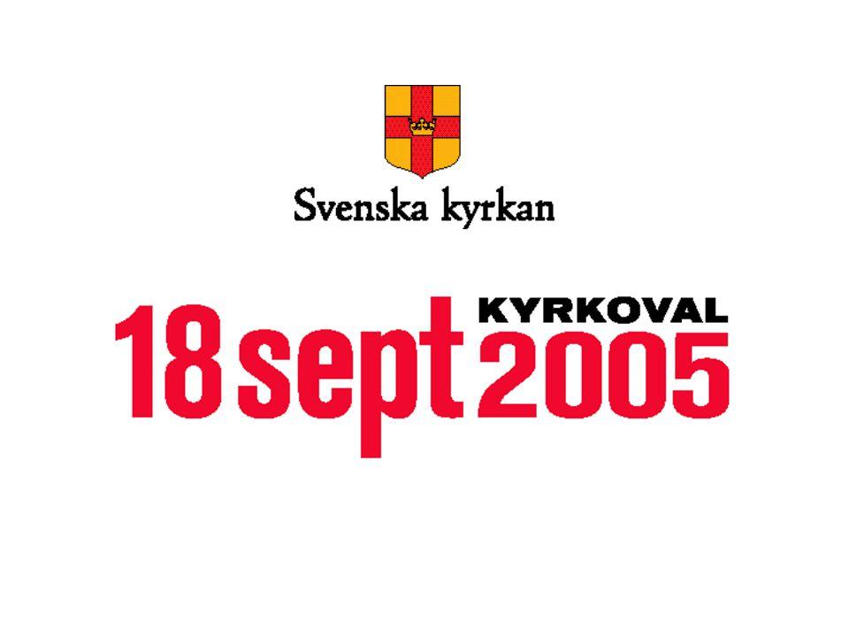 KYRKOVAL 2005 Vilka är vi Kristina Lindahl, organisationssekreterare Anders Quarlzon, IT-samordnare Linköpings stift Ågatan 65 582 22 Linköping 013-24 26 00 vx 013-14 90 95 fax
