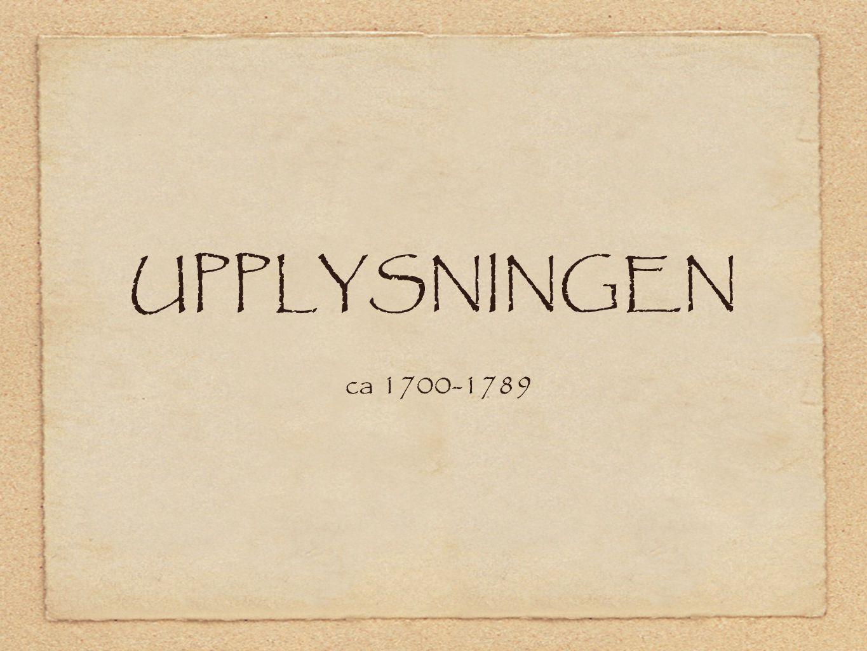 UPPLYSNINGEN ca 1700-1789