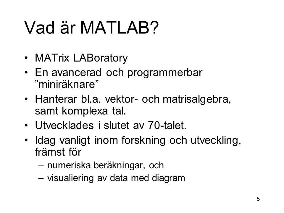 36 Exempel på for-slinga Matematisk notation: MATLAB-kommandon: for k=1:3 x(k)= k^2 end Utskrift: x = 1 x = 14 x = 149