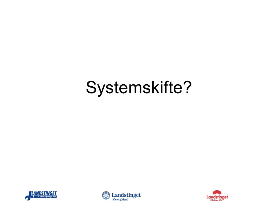Systemskifte?