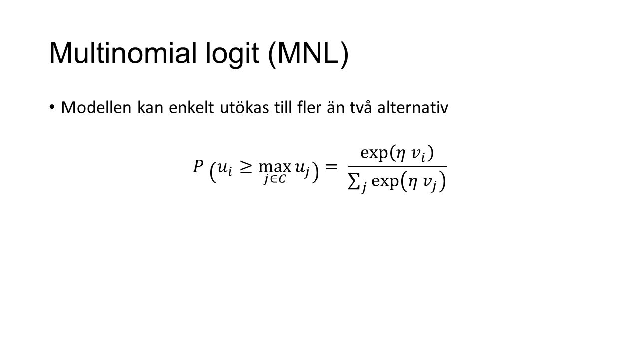 Multinomial logit (MNL)