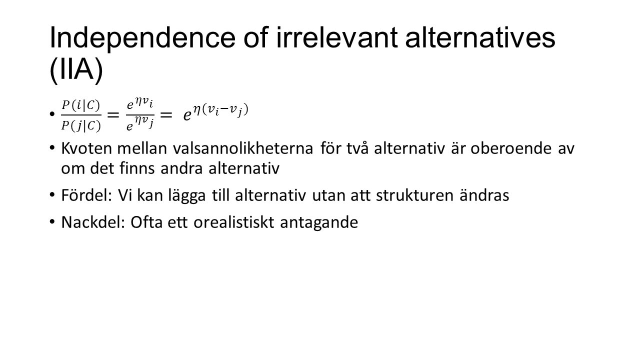 Independence of irrelevant alternatives (IIA)