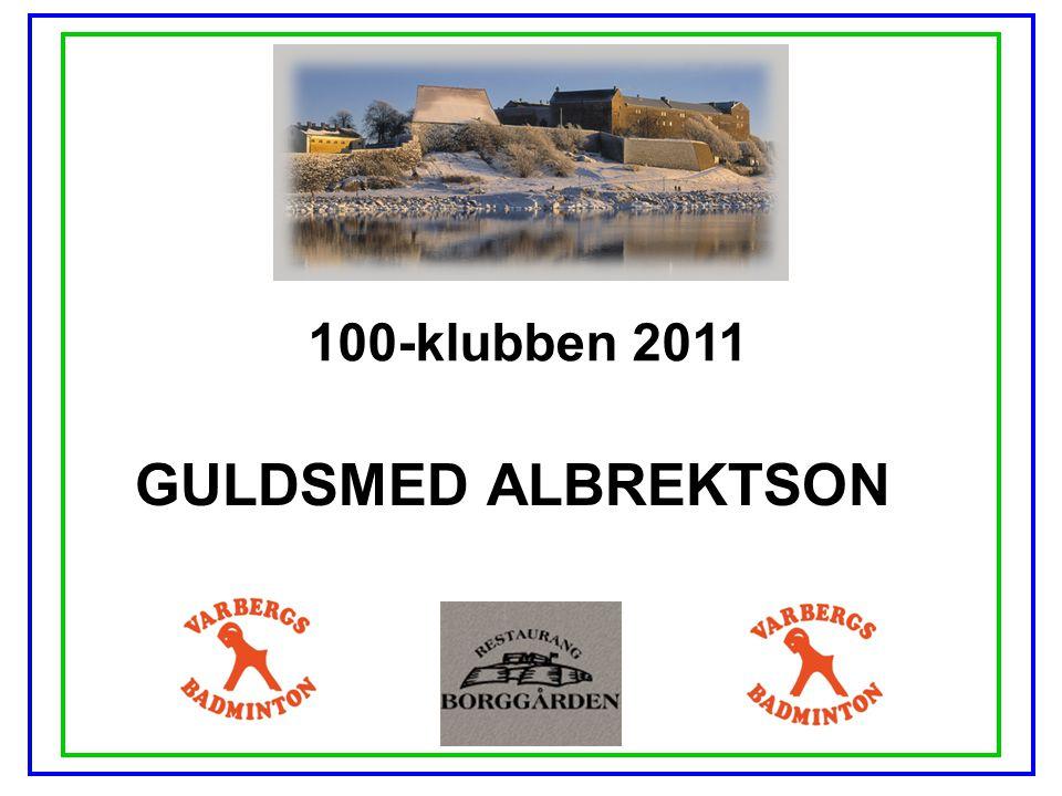 100-klubben 2011 GULDSMED ALBREKTSON
