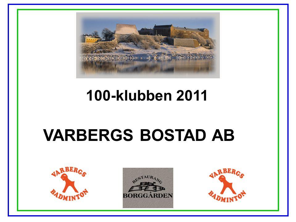 100-klubben 2011 VARBERGS BOSTAD AB