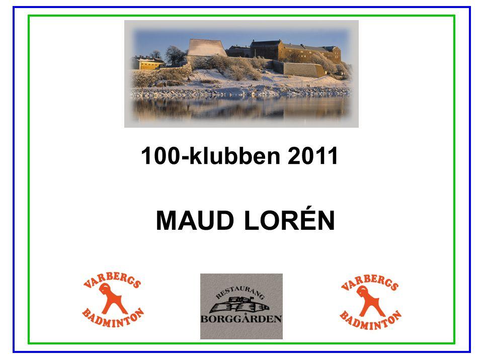 100-klubben 2011 MAUD LORÉN