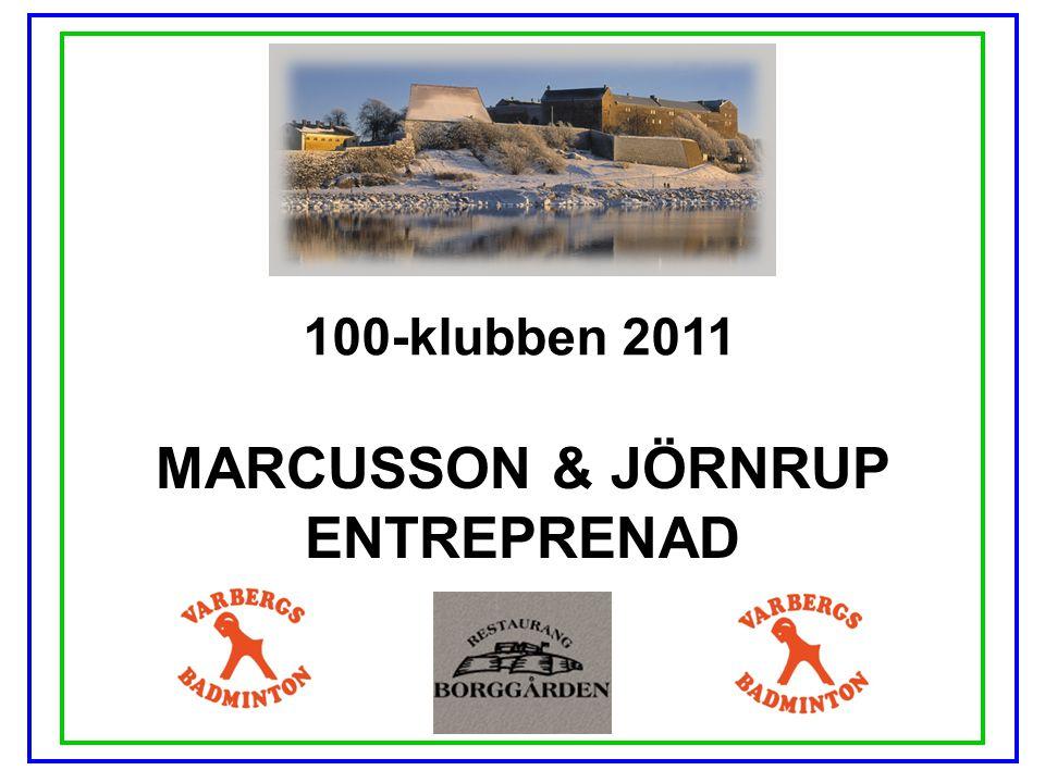 100-klubben 2011 MARCUSSON & JÖRNRUP ENTREPRENAD