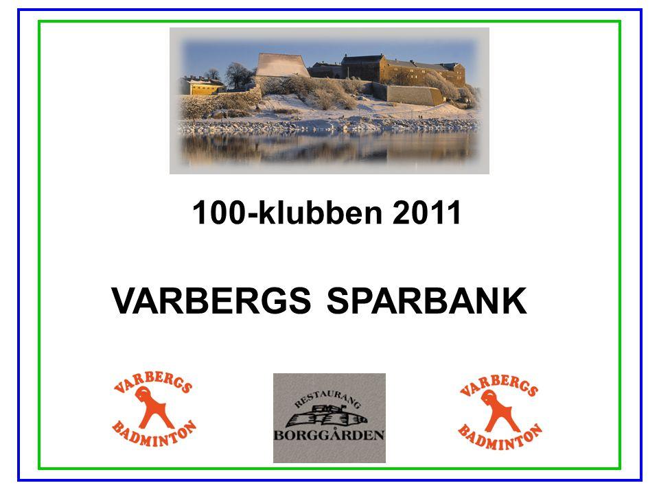 100-klubben 2011 VARBERGS SPARBANK