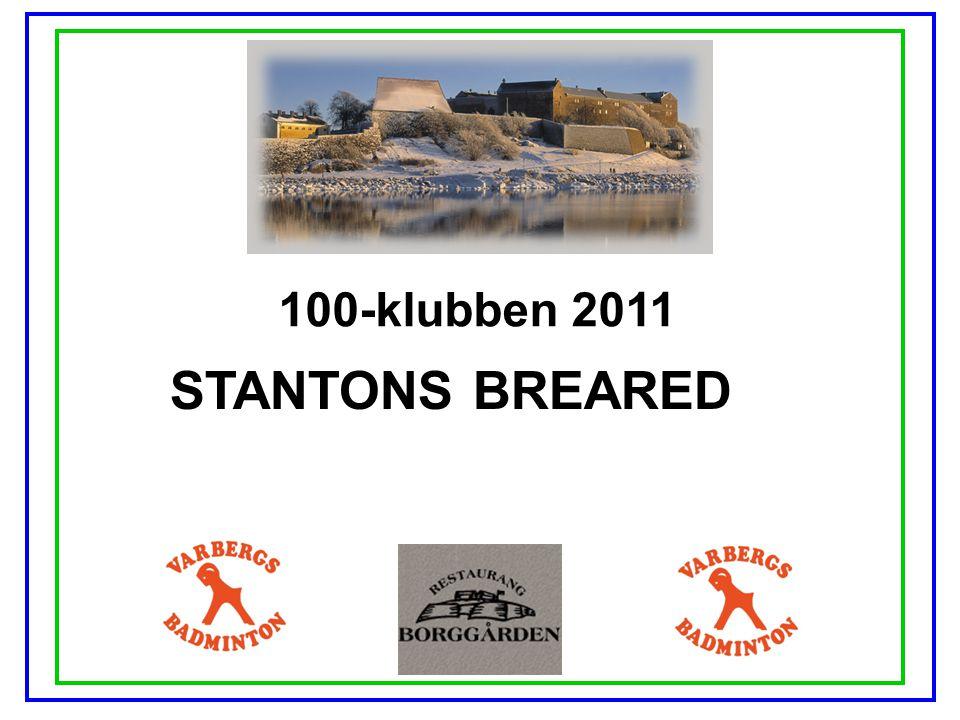 100-klubben 2011 STANTONS BREARED