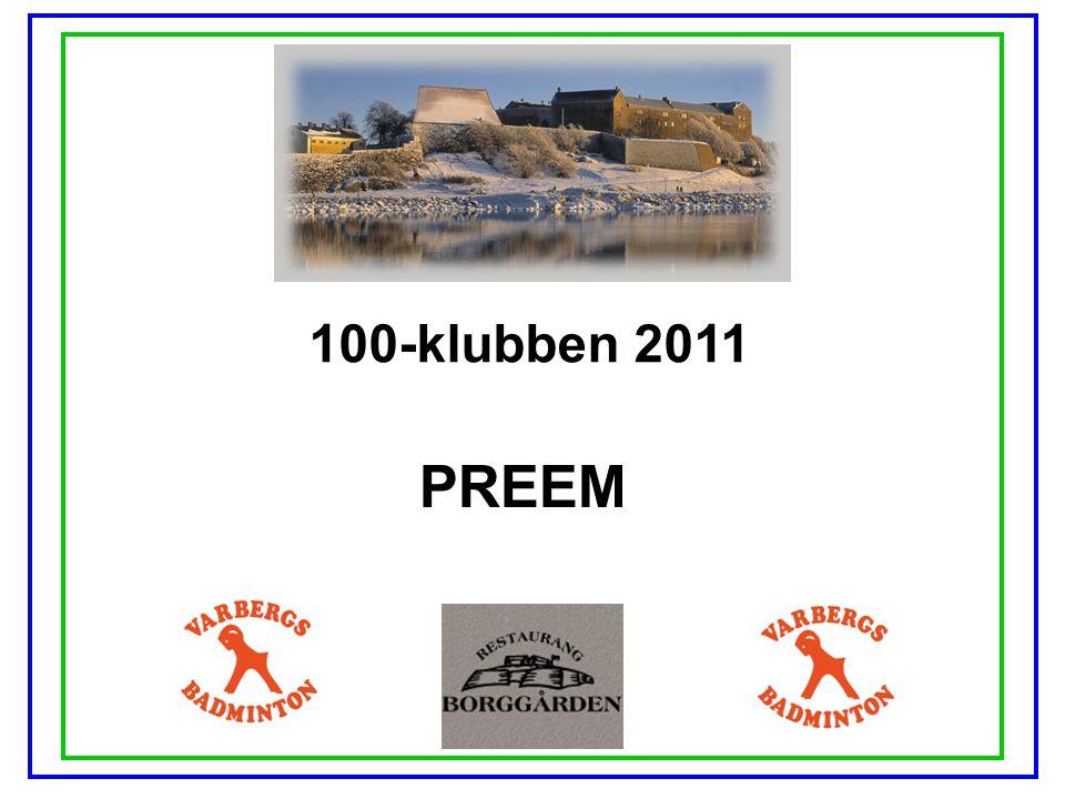 100-klubben 2011 PREEM