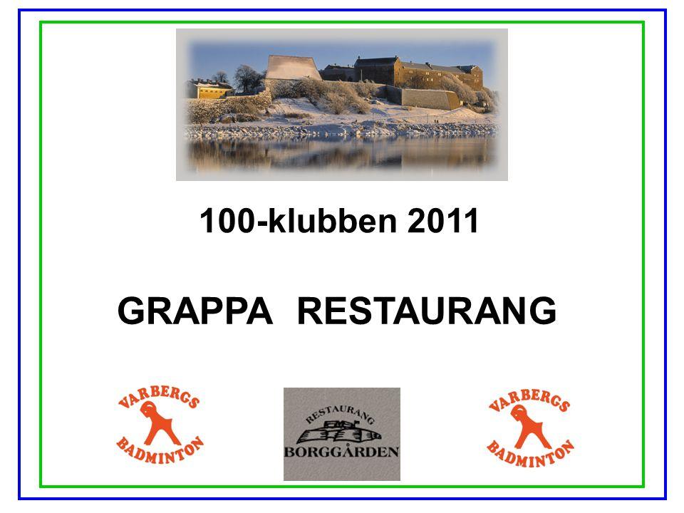 100-klubben 2011 GRAPPA RESTAURANG
