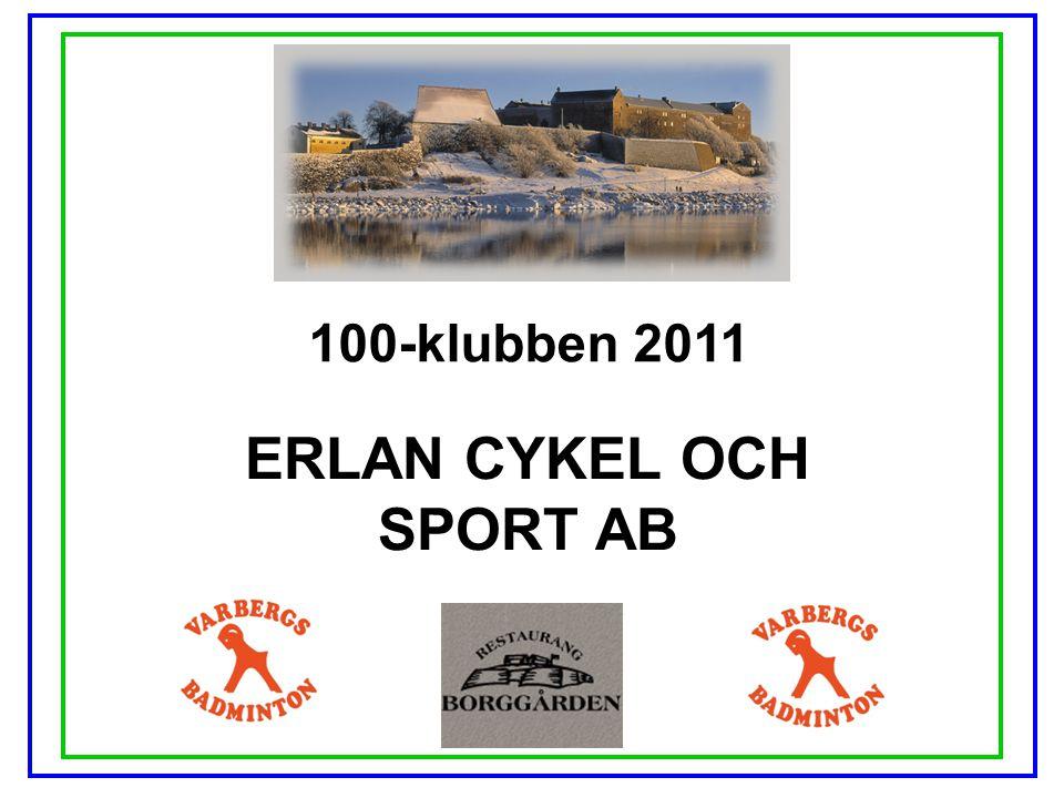 100-klubben 2011 ERLAN CYKEL OCH SPORT AB