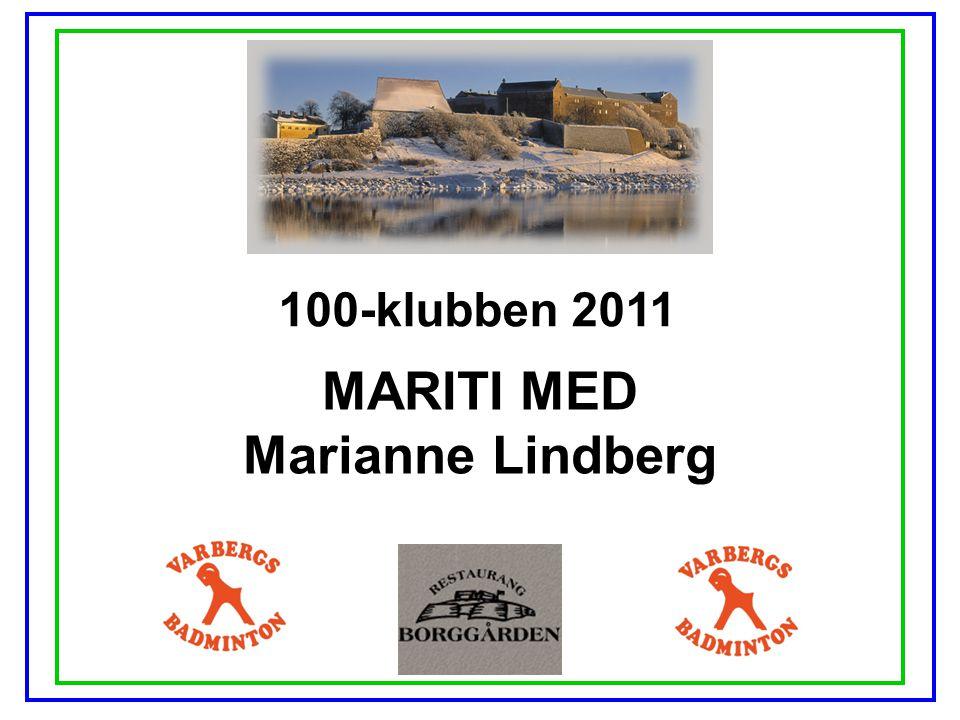 100-klubben 2011 MARITI MED Marianne Lindberg