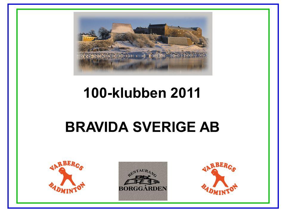 100-klubben 2011 BRAVIDA SVERIGE AB