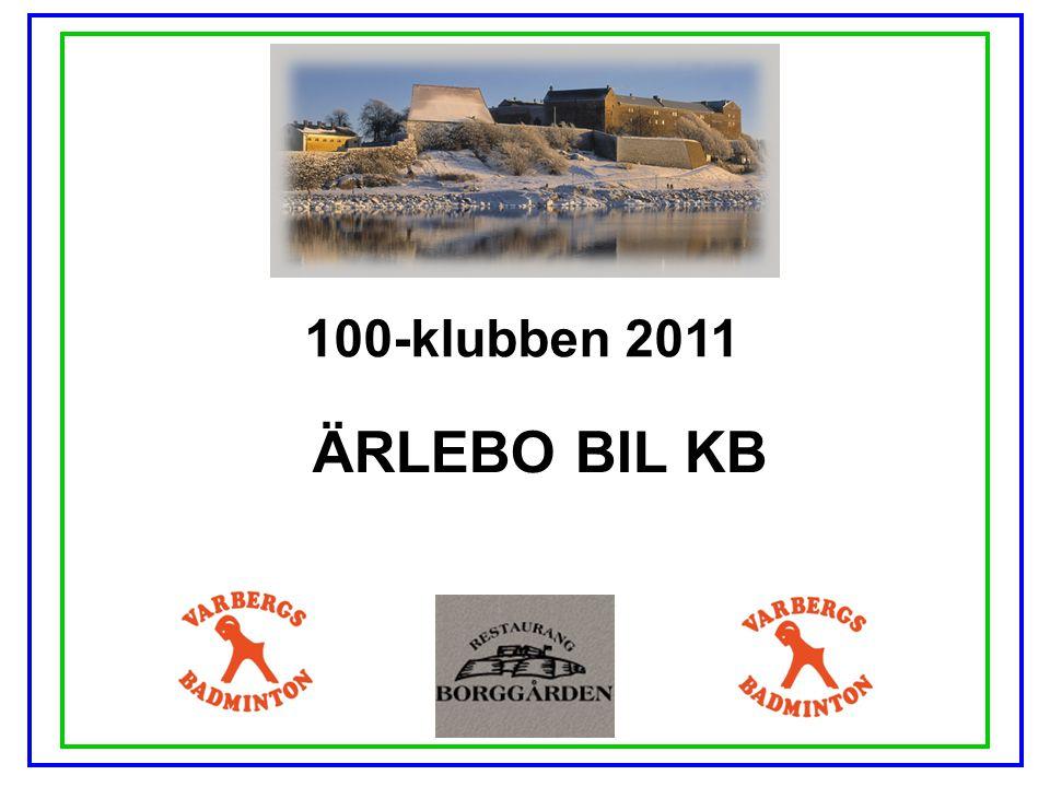 100-klubben 2011 ÄRLEBO BIL KB