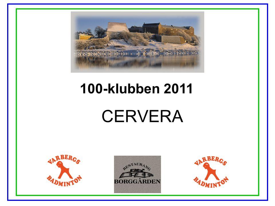 100-klubben 2011 CERVERA