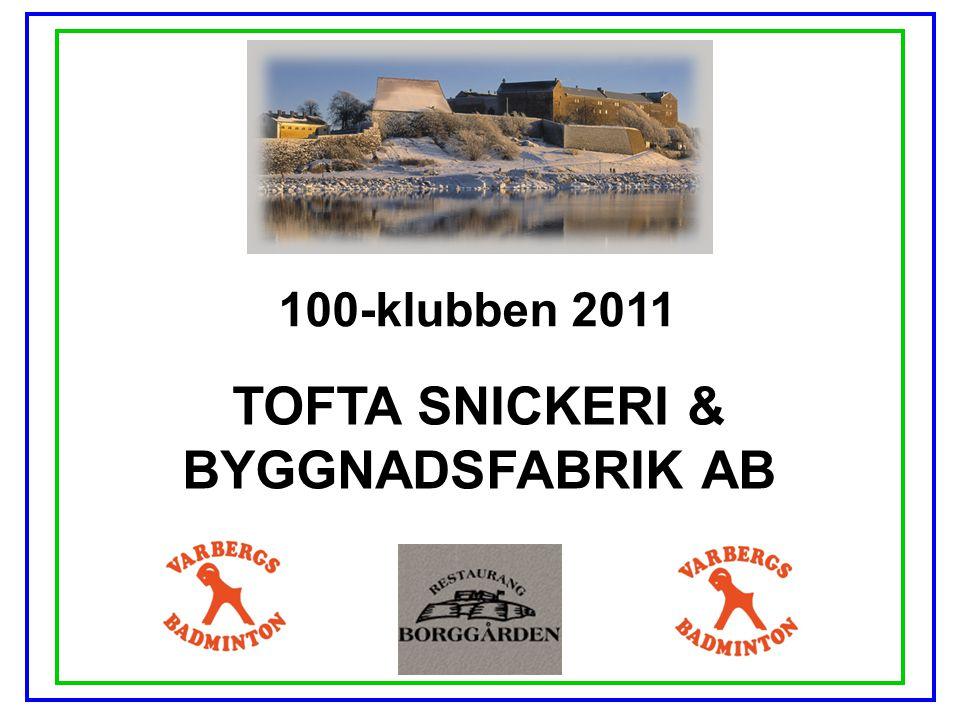 TOFTA SNICKERI & BYGGNADSFABRIK AB