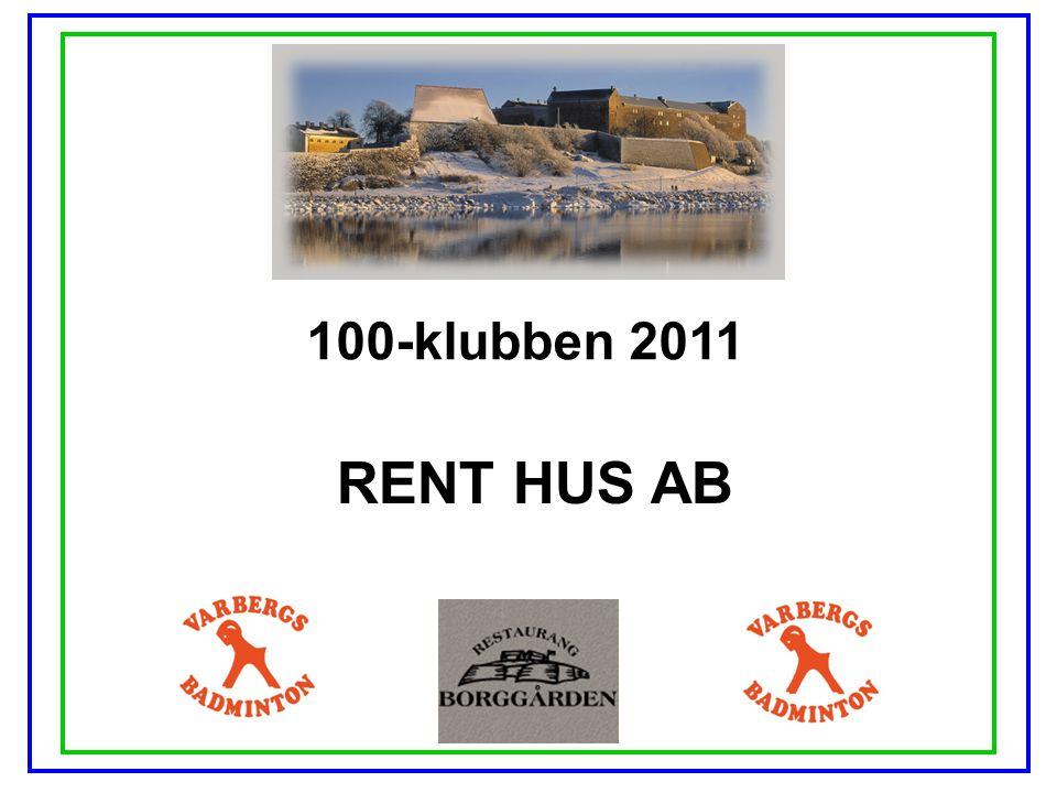 100-klubben 2011 RENT HUS AB