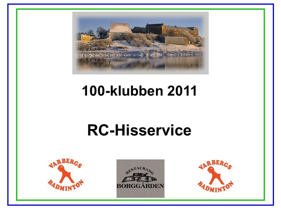 100-klubben 2011 RC-Hisservice