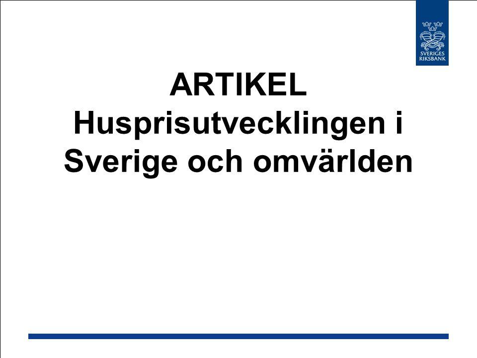 ARTIKEL Husprisutvecklingen i Sverige och omvärlden