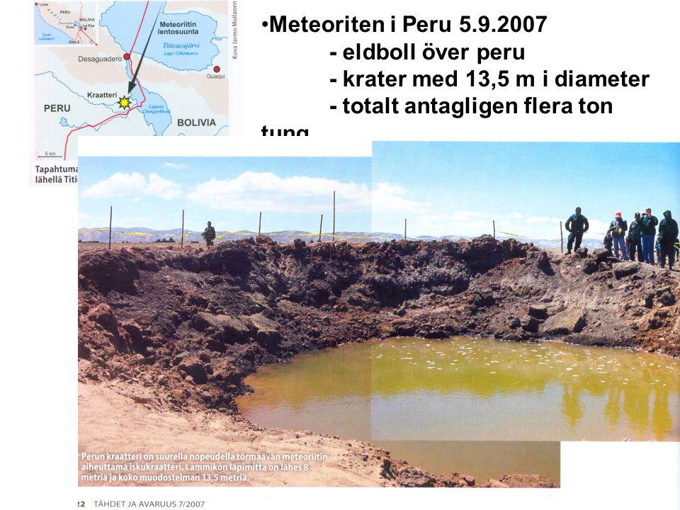 Meteoriten i Peru 5.9.2007 - eldboll över peru - krater med 13,5 m i diameter - totalt antagligen flera ton tung