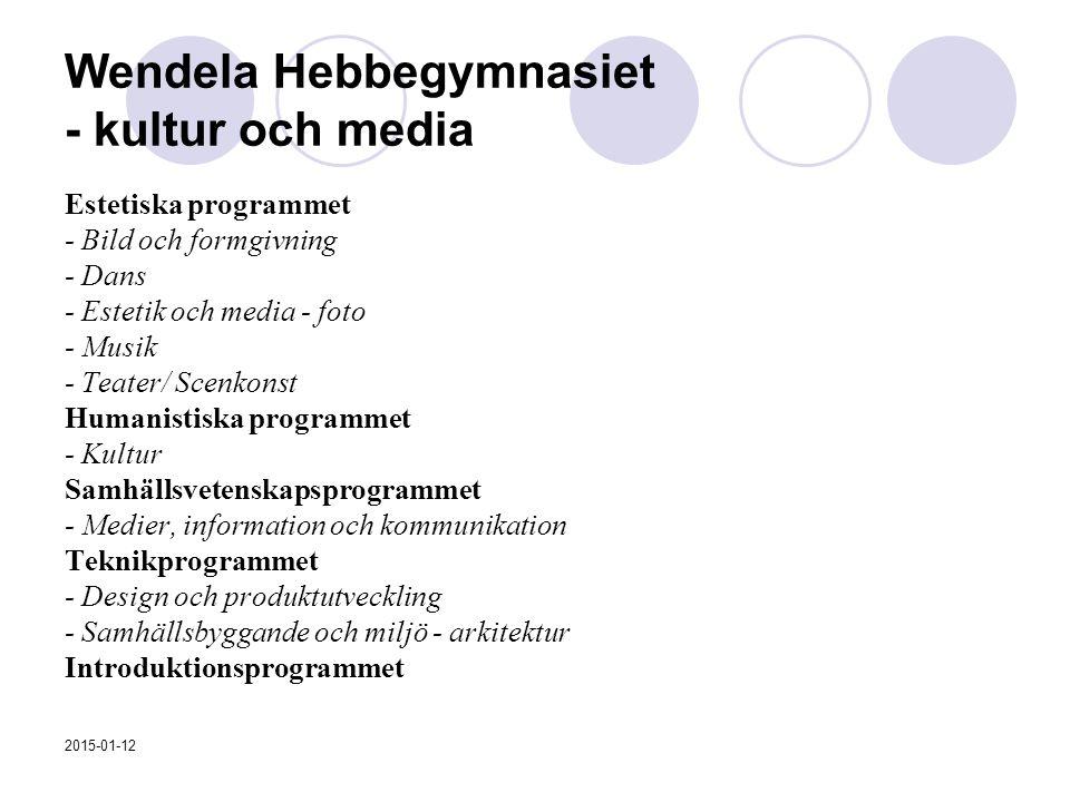Wendela Hebbegymnasiet - kultur och media Estetiska programmet - Bild och formgivning - Dans - Estetik och media - foto - Musik - Teater/ Scenkonst Hu