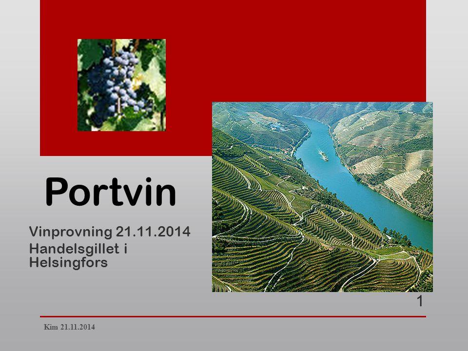 Vinprovning 21.11.2014 Handelsgillet i Helsingfors Portvin 1 Kim 21.11.2014