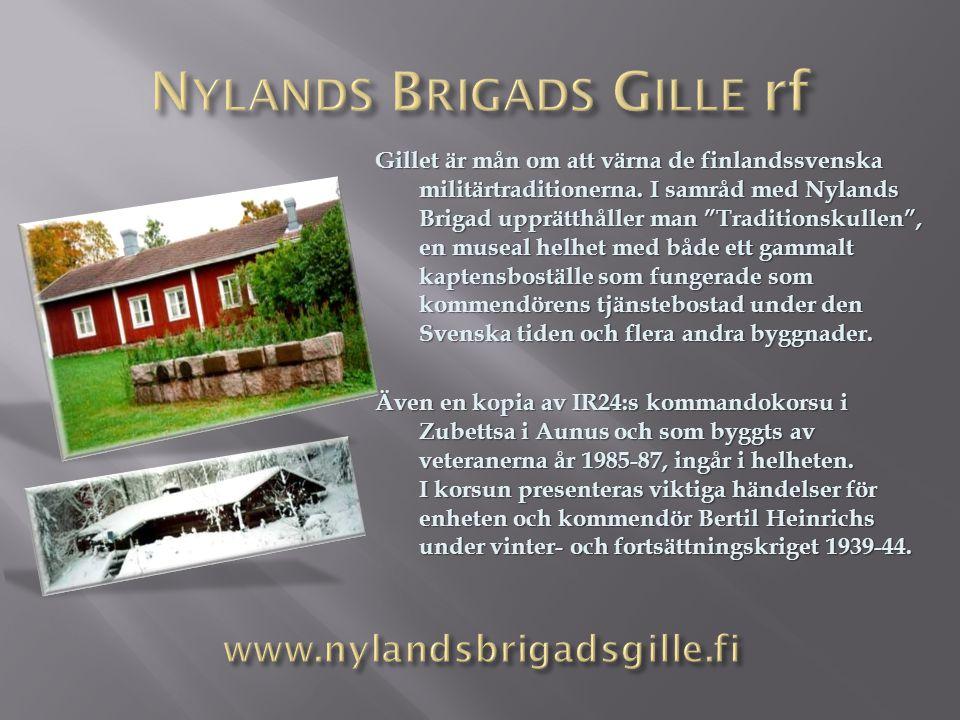 """Gillet är mån om att värna de finlandssvenska militärtraditionerna. I samråd med Nylands Brigad upprätthåller man """"Traditionskullen"""", en museal helhet"""