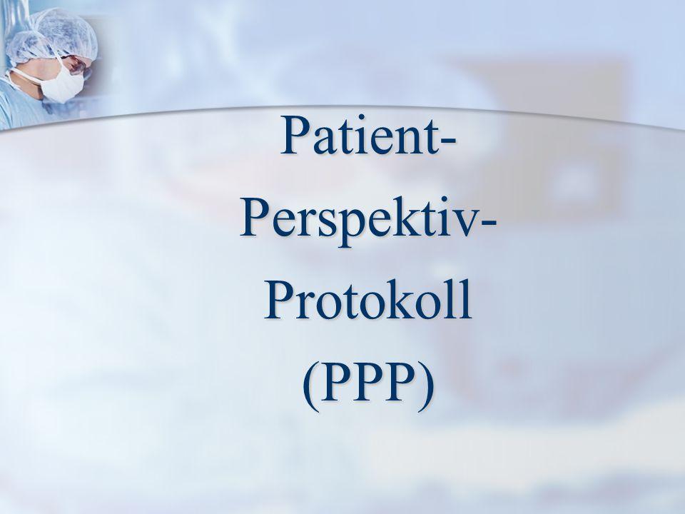 Patient-Perspektiv-Protokoll(PPP)