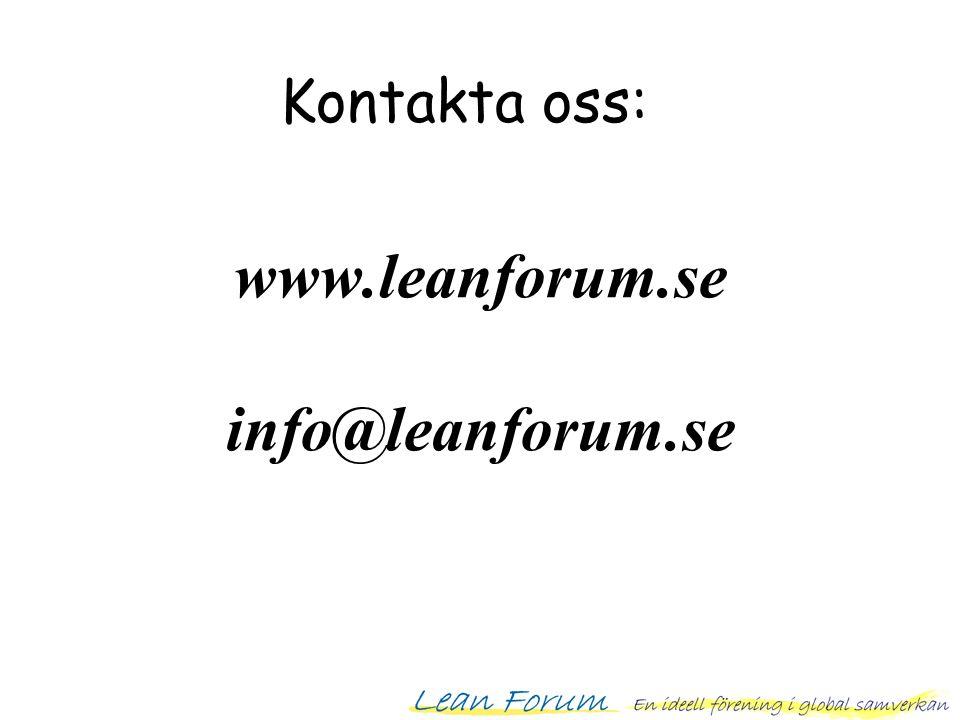 www.leanforum.se info@leanforum.se Kontakta oss: