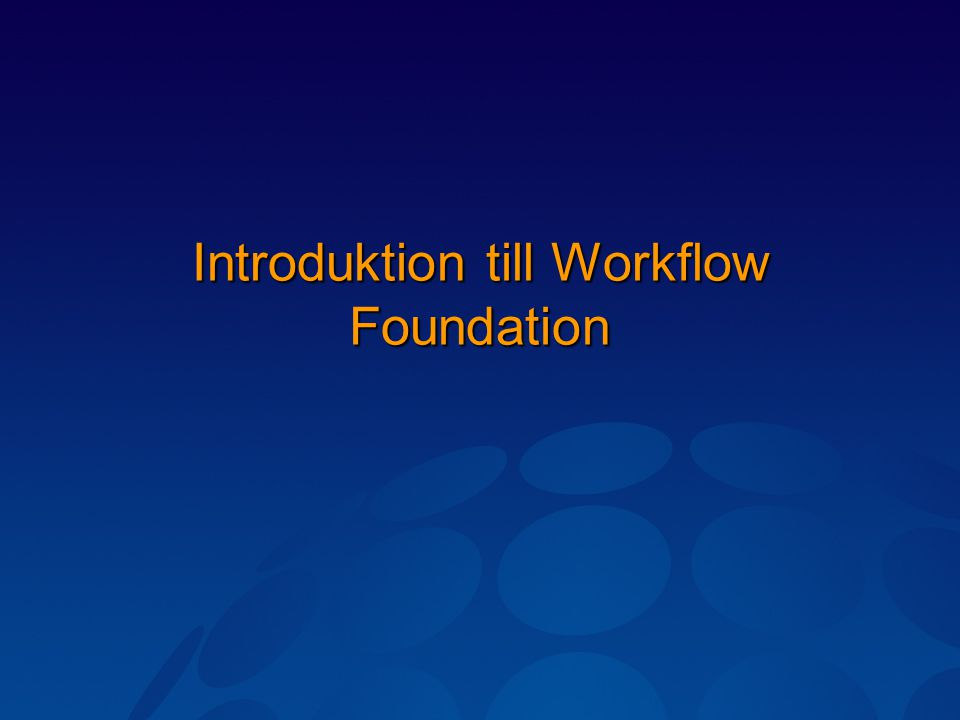 Introduktion till Workflow Foundation