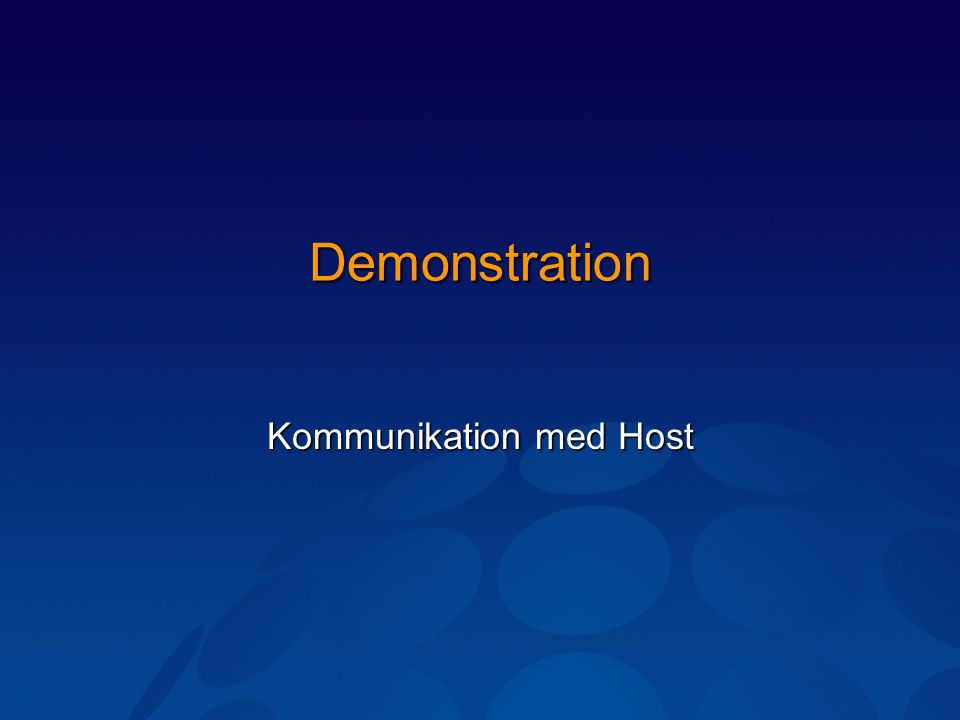 Demonstration Kommunikation med Host