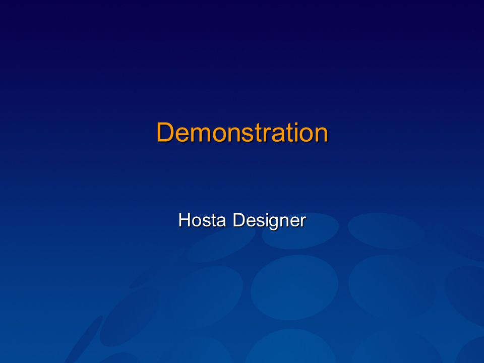 Demonstration Hosta Designer