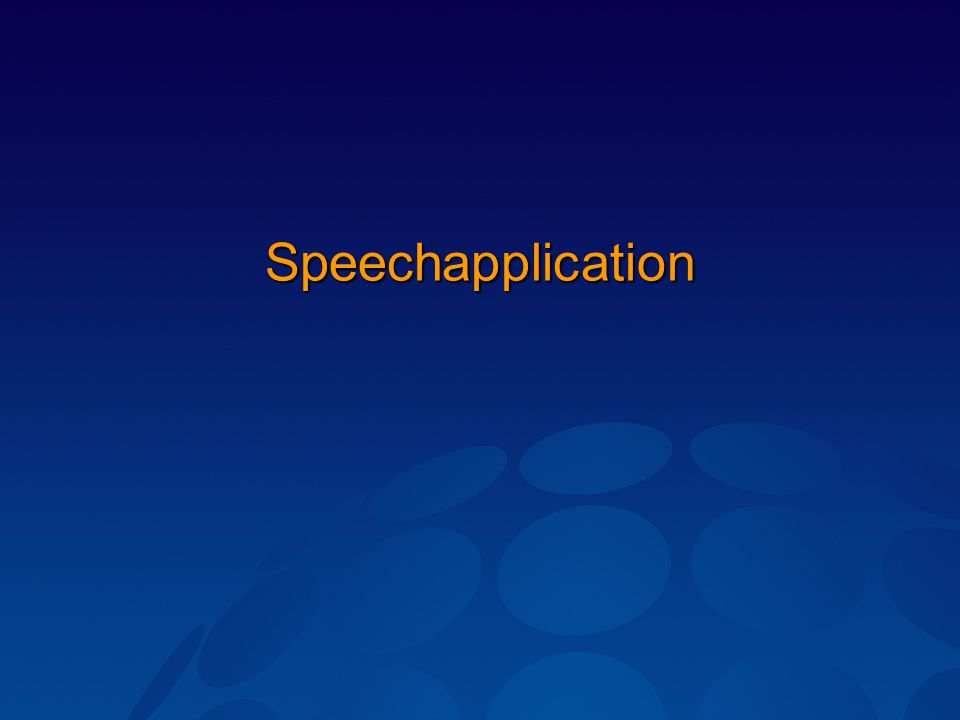 Speechapplication