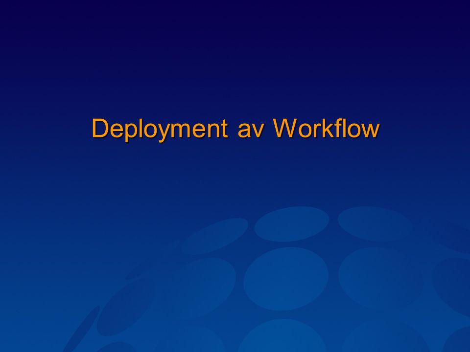Deployment av Workflow