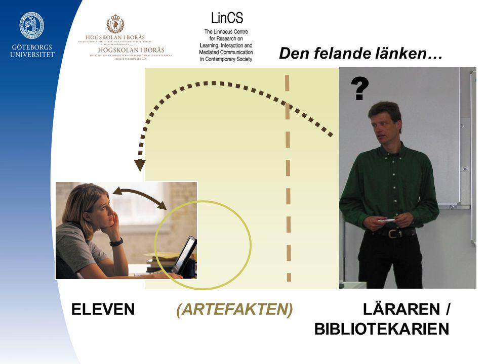ELEVEN (ARTEFAKTEN) LÄRAREN / BIBLIOTEKARIEN ? Den felande länken…