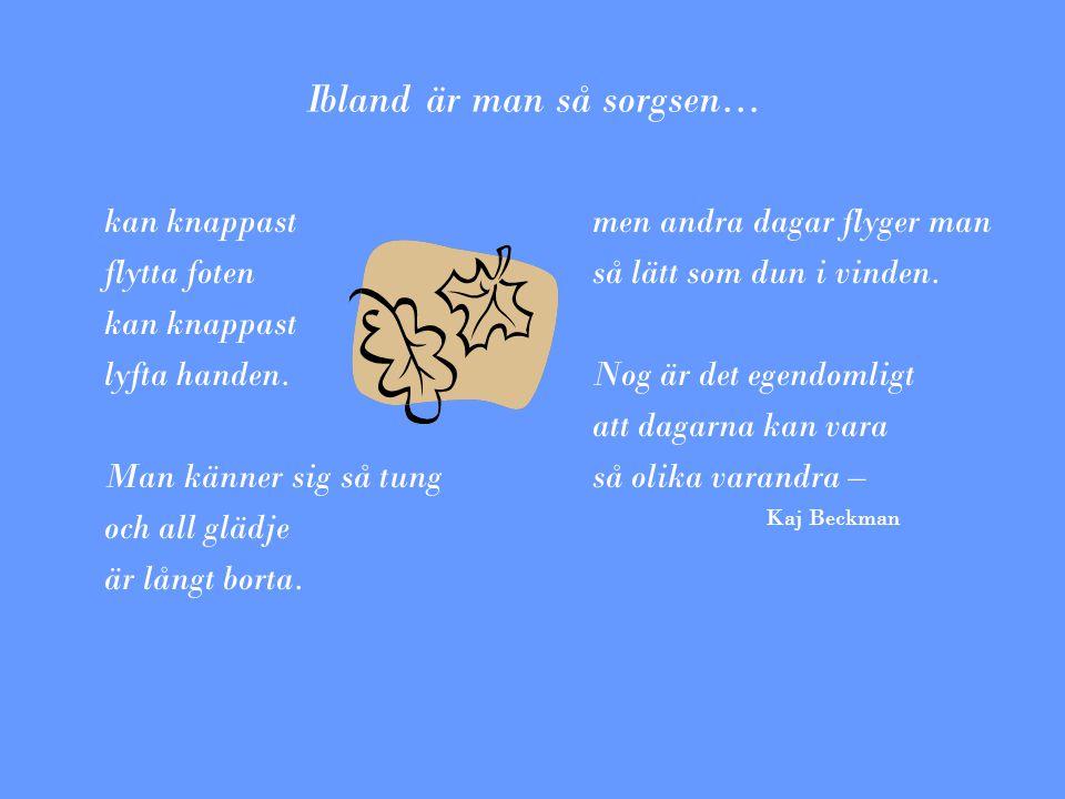 Bildspråk Bildspråk betyder att du med hjälp av språket försöker skapa bilder hos läsaren och förstärker den känsla du vill få fram.