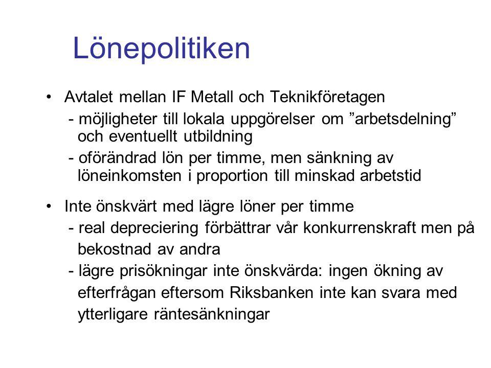 """Lönepolitiken Avtalet mellan IF Metall och Teknikföretagen - möjligheter till lokala uppgörelser om """"arbetsdelning"""" och eventuellt utbildning - oförän"""