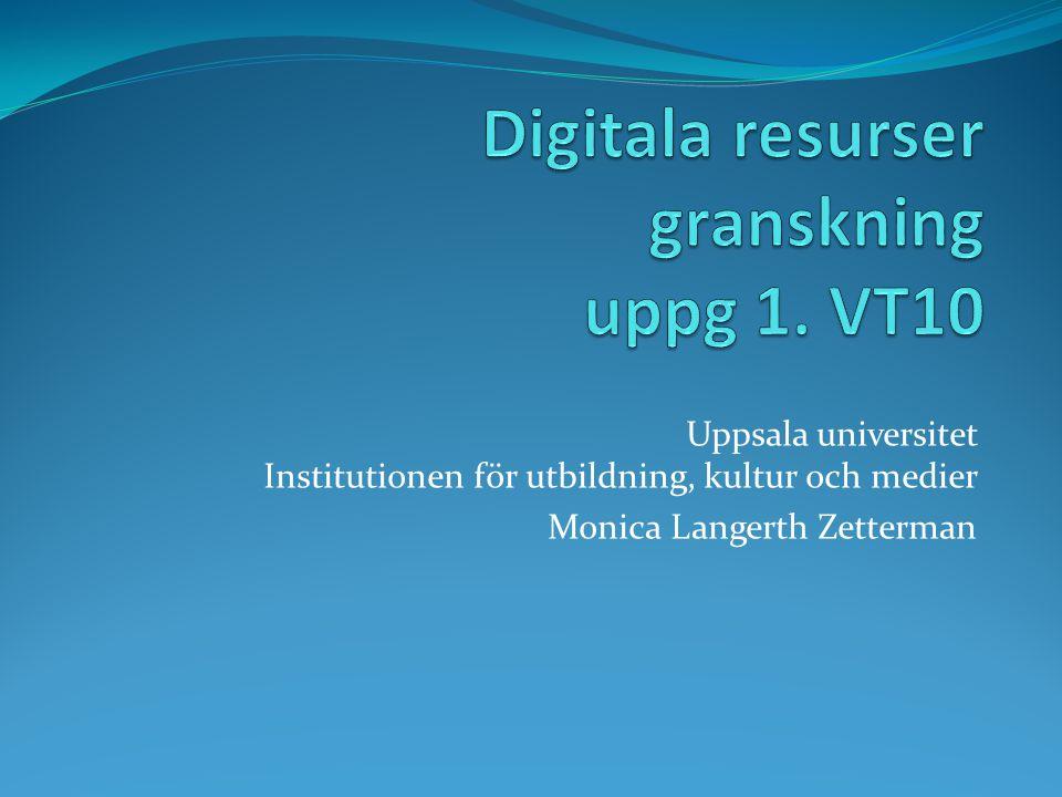Uppsala universitet Institutionen för utbildning, kultur och medier Monica Langerth Zetterman