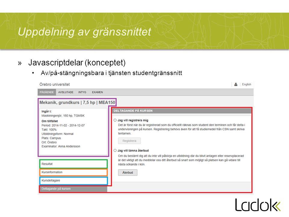 Uppdelning av gränssnittet »Javascriptdelar (konceptet) Av/på-stängningsbara i tjänsten studentgränssnitt